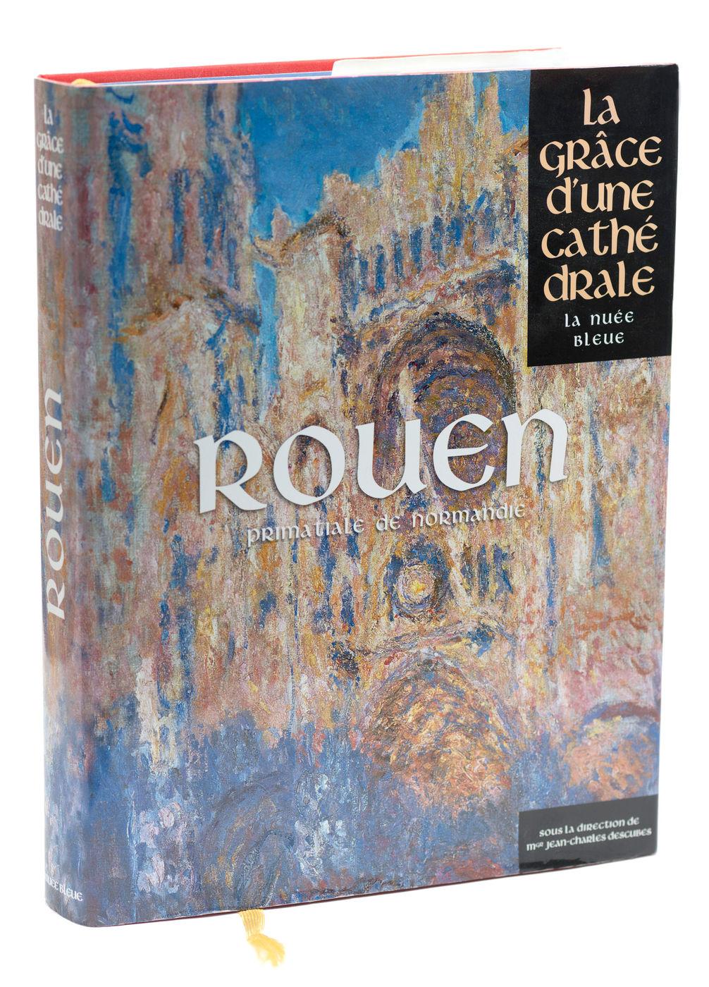 Rouen, la grâce d'une cathédrale. Editions La Nuée Bleue, 2012